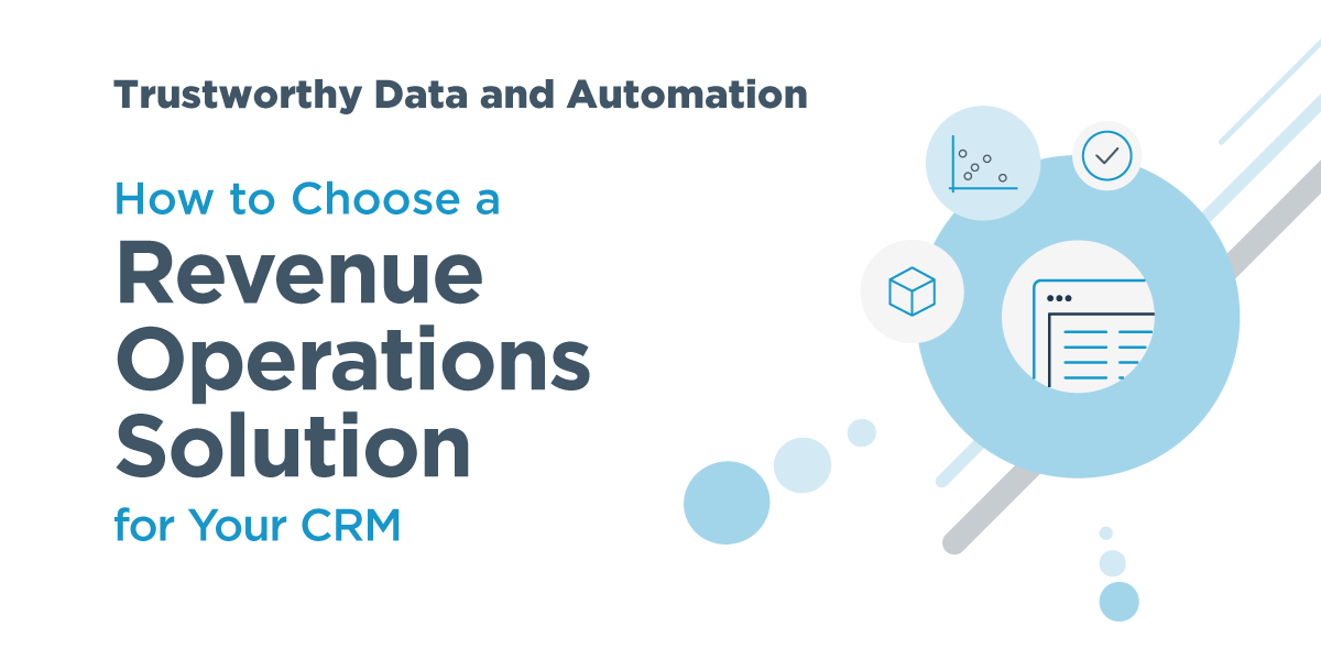 A RevOps Solution Buyers' Guide:  Trustworthy Data & Automation
