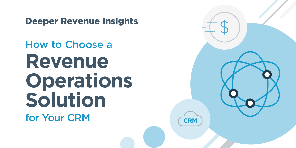 A RevOps Solution Buyers' Guide Part 2:  Deeper Revenue Insights